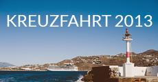 Kreuzfahrt 2013