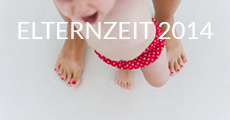 Elternzeit 2014