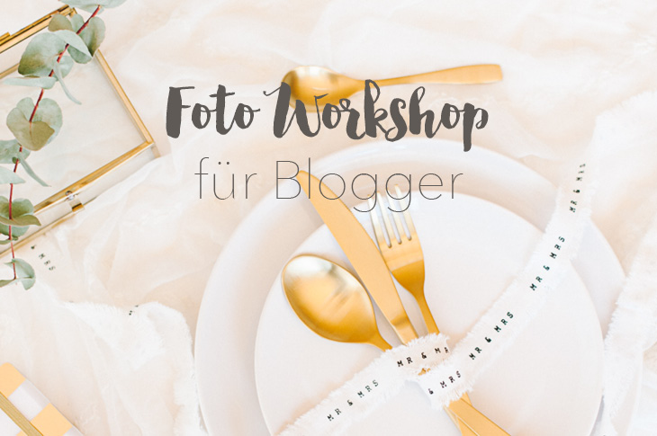 Workshop - Fotografieren für Blogger quer